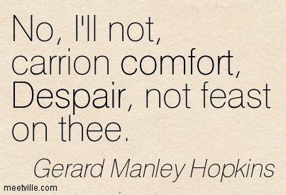 carrion comfort poem 1000 ideas about gerard manley hopkins on pinterest