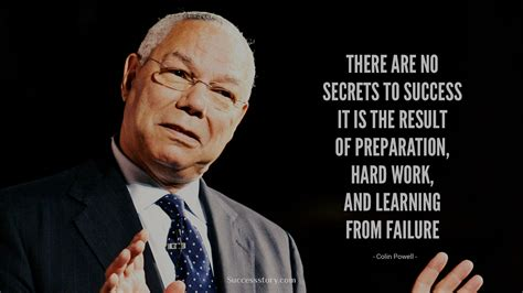 work it secrets for success from the boldest in business books colin powell quotes quotes successstory