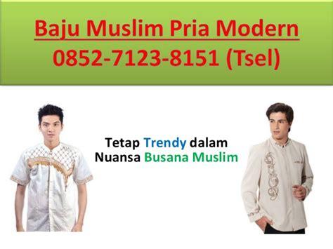 Jual Busana Muslim Pria 0852 7123 8151 Tsel Jual Busana Muslim Pria Modern