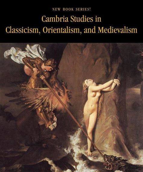 anglican enlightenment orientalism religion and politics in and its empire 1648 1715 cambridge studies in early modern history books cambria studies in classicism orientalism and medievalism