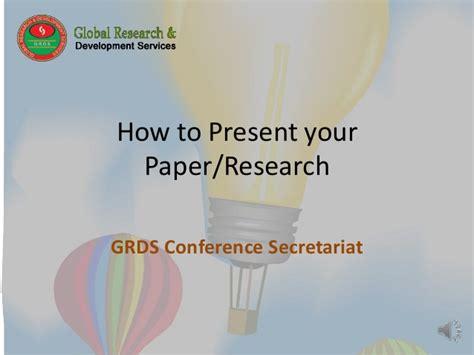 how to present research paper in conference how to present research paper