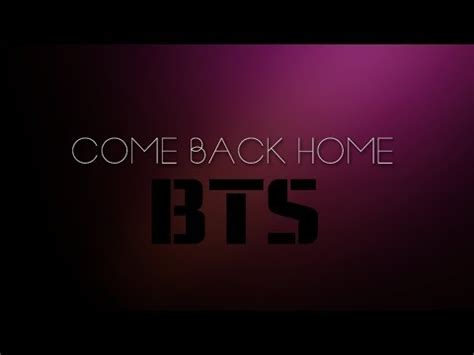 bts 방탄소년단 come back home sub espa 209 ol eng lyrics