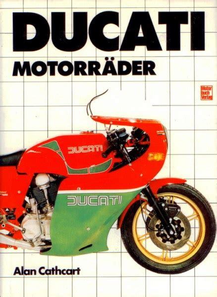 Ducati Motorrad Vintage by Ducati Motorraeder Vintage Motor Cyclebooks