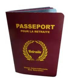 carte passeport pour d 233 part en retraite le parfait