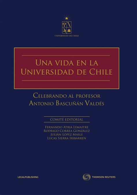 libro el capital en el una vida en la universidad de chile revista capital