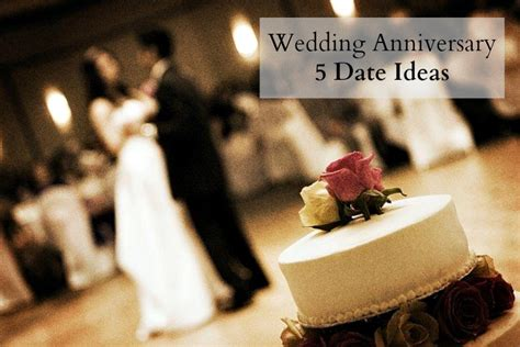 Wedding Anniversary Date Ideas by 5 Wedding Anniversary Date Ideas The Write Balance