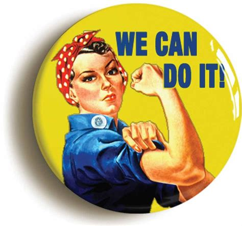 we can do it badge button pin 1inch 25mm diameter ww2