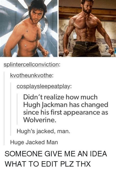 Hugh Jackman Meme - 25 best memes about hugh jackman hugh jackman memes