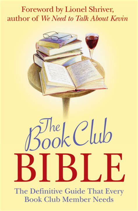 what to get a book club member for grab bag for xmas for 2000 the book club bible the definitive guide that every book club member needs by michael o mara