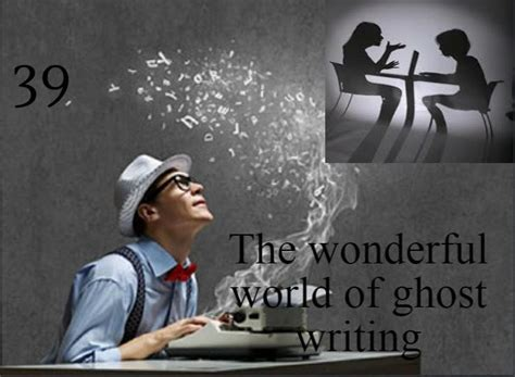 Ghost Writers Are In The Money by The Wonderful World Of Ghost Writing Author Puneet