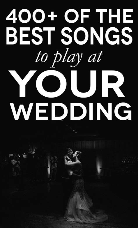 Wedding Songs   400 of the Best for Every Part Of Your Day