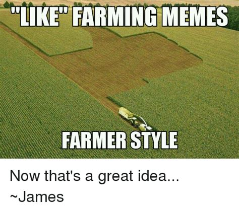 Now This Is A Great Idea by Farming Memes Farming Memes Best Of The Scarecrow Farmer