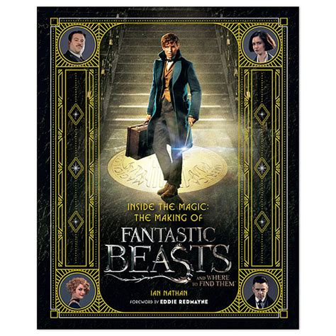 fantastic beasts and where to find them the illustrated collector s edition harry potter books inside the magic the of fantastic beasts and where