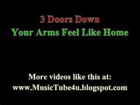 3 doors your arms feel like home lyrics
