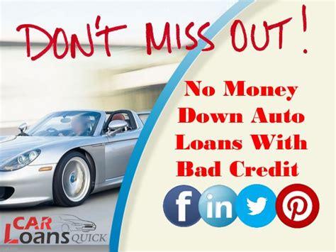 auto loan with bad credit no money bad bad credit car loans bad credit auto loans no credit no
