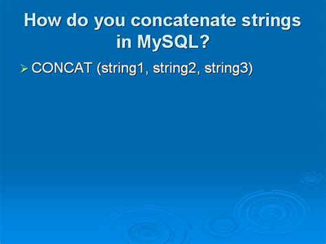 How Do You Do String - basic advanced mysql questions with answers