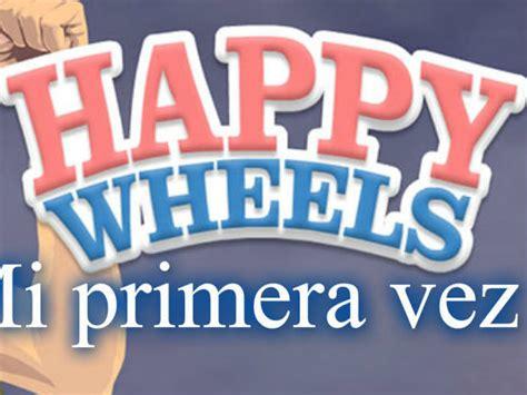 jugar a happy wheels 2 full version jugar a happy wheels full version jugar a happy wheels