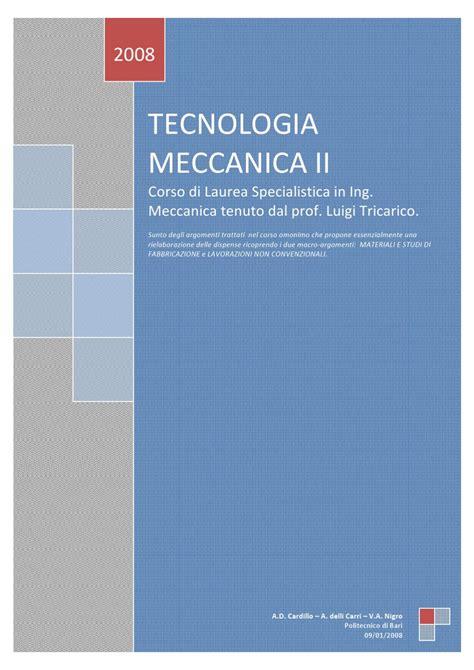 tecnologia meccanica dispense tecnologia meccanica ii by attilio domenico cardillo issuu