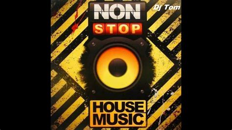 exclusive house music dj dj tom exclusive house music bro mega records 2k17 youtube