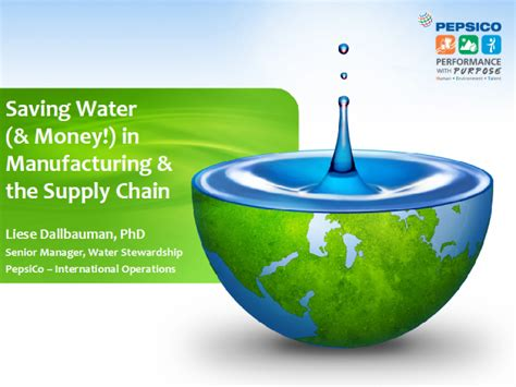 Saving Water And Money In Manufacturing And The Supply Save Water Powerpoint Presentation Free