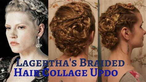 how to do your hair like vikings lagertha vikings lagertha s braided hair collage updo youtube