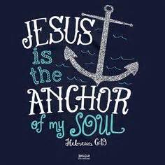 Hebrews 6 19 we have this hope as an anchor for the soul firm and