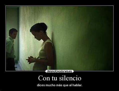 imagenes memes silencio tu silencio me dice to do tu silencio me dice to do con