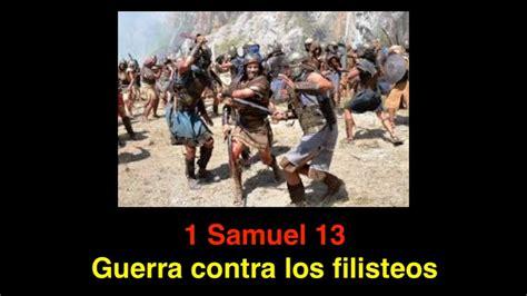 1 samuel 13 guerra entre israel y los filisteos youtube