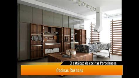 el catalogo de cocinas porcelanosa youtube