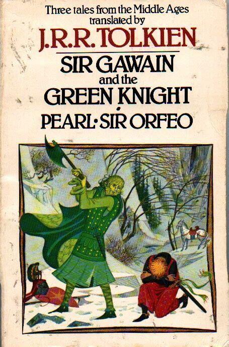 Pdf Gawain Green Pearl Orfeo by Book Tolkien Sir Gawain Pearl Orfeo Houghton Mifflin 1978