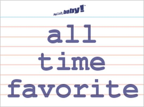favorite meaning what does quot all time favorite quot mean learn english at