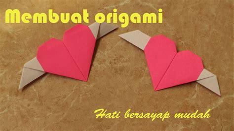 tutorial origami hati tutorial origami hati bersayap