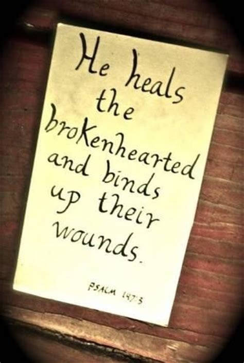 he heals the brokenhearted living and loving after rejection books bible quotes sayings images page 72