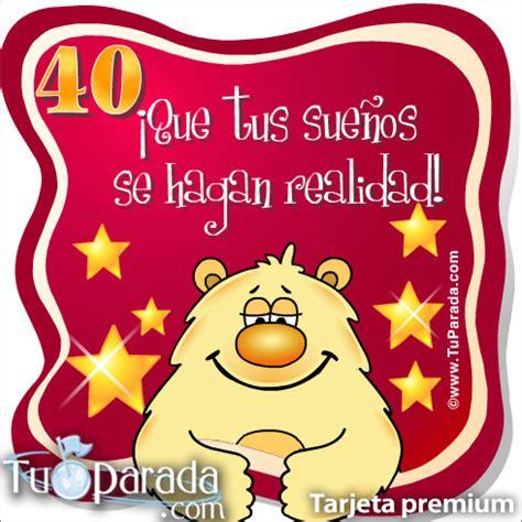 imagenes chistosas de cumpleaños numero 40 40 a 241 os cumplea 241 os para cada edad tarjetas