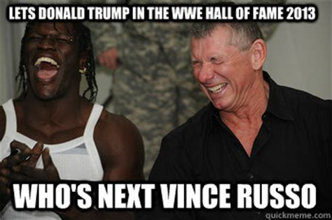 Meme Hall Of Fame - lets donald trump in the wwe hall of fame 2013 who s next