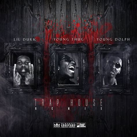 House Remix by Lil Durk Trap House Remix Ft Thug Dolph