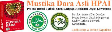 Obat Herbal Mustika Dara agen obat herbal keputihan mustika dara asli