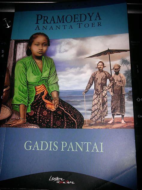 Gadis Pantai Ny Pramoedya Ananta Toer tentang buku gadis pantai insureksionist