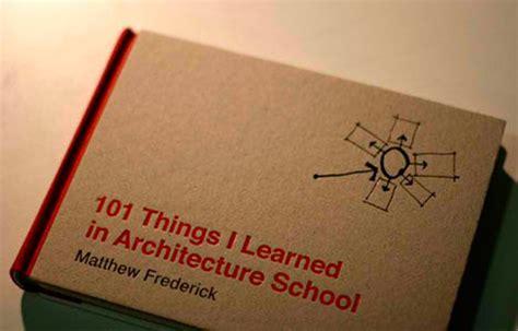 libro everything i learned about m 225 s de 25 ideas incre 237 bles sobre escuela de arquitectura en arquitectura de escuela