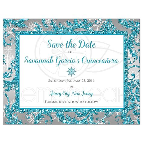 Quincea 241 Era Save The Date Card Winter Wonderland Turquoise Silver Faux Glitter Snowflakes Free Quinceanera Save The Date Templates