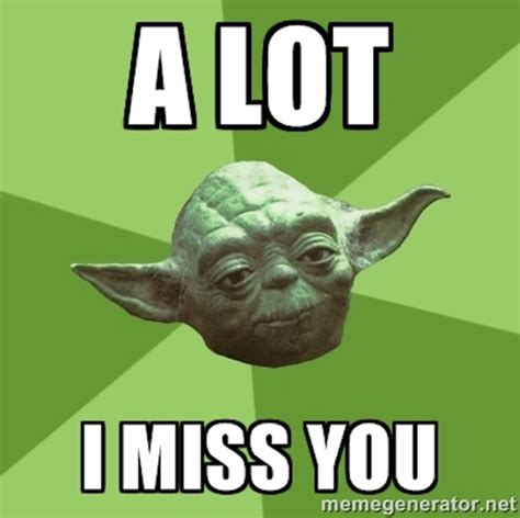 I Miss You Meme - 17 of the best i miss you memes top mobile trends