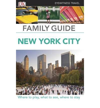 dk eyewitness travel guide new york city books eyewitness travel family guide new york city 9781405367950