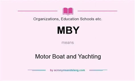 motorboat slang meaning mby motor boat and yachting in organizations education