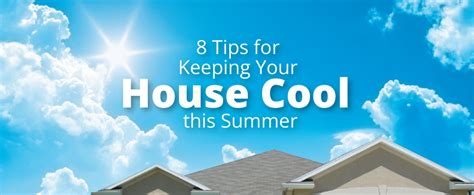 ways to keep house cool creature comforts by davis heating ac