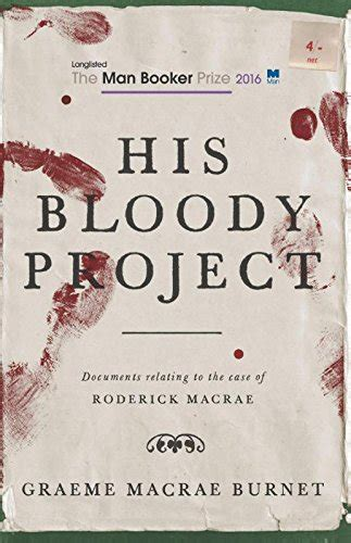 His Bloody Project Documents Relating To The Of Roderick Ebook festivals books from scotland
