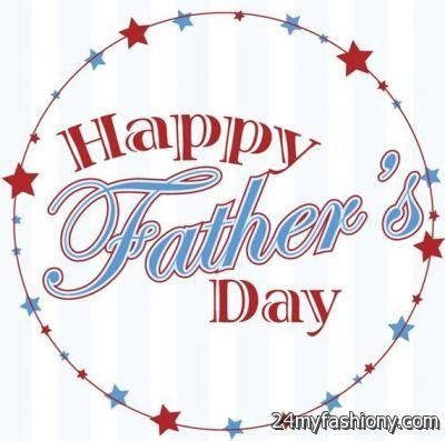date of fathers day 2018 fathers day images 2016 2017 b2b fashion