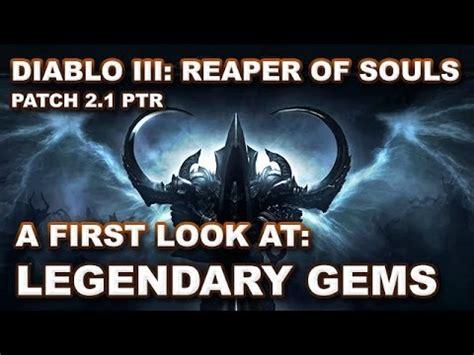 patch 2 1 roundup legendary gems diablo iii general diablo 3 ros legendary gems first look patch 2 1 ptr