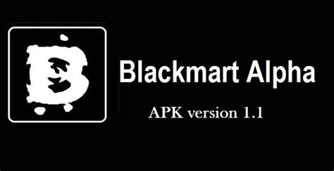 blackmart alpha apk hd apk file for hd app on android aazee