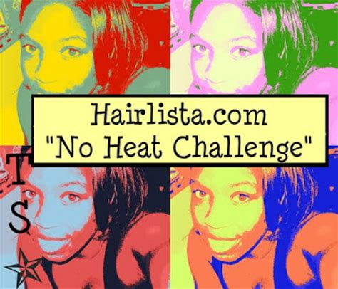no heat challenge relaxed hair no heat challenge hairlicious inc