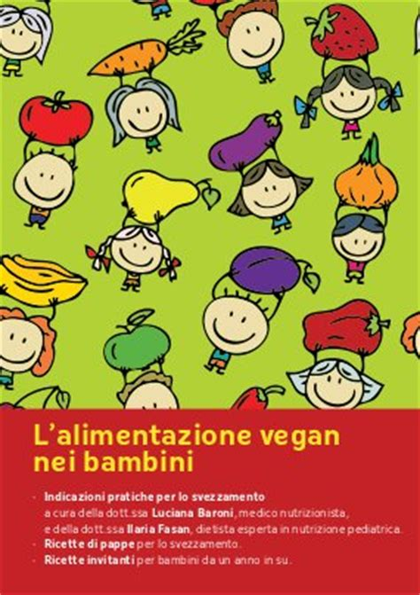 libri alimentazione bambini l alimentazione vegan nei bambini agireora edizioni